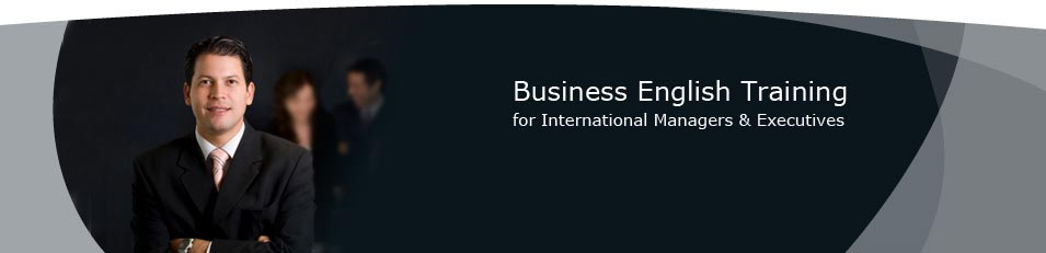 Business English Training for International Managers & Executives - executive business english