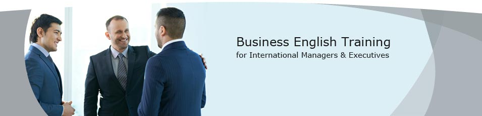 Business English Training for International Managers & Executives - international executives